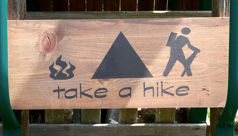Repurposed wood sign, mountain sign, painted sign, take a hike, camp site