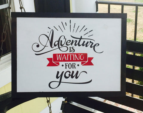Adventure is Waiting for you Hand-painted Wood Sign
