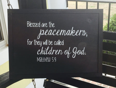Peacemakers Scripture Hand-painted Wood Sign