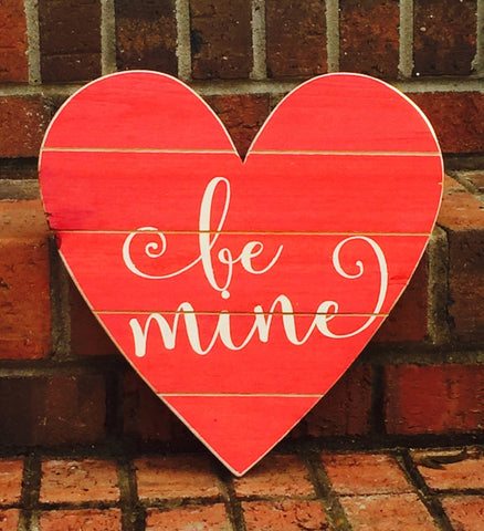 Valentine's Be Mine Hand-painted Wood Sign