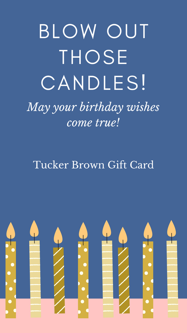 Birthday Wish Gift Card - Tucker Brown
