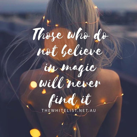 we believe in magic