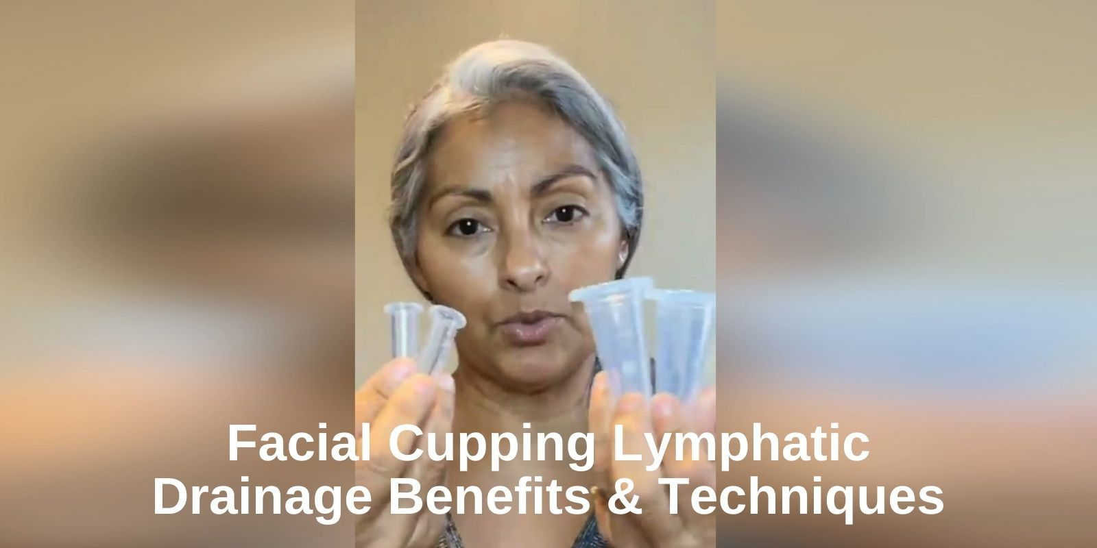 Facial Cupping Lymphatic Drainage Benefits & Techniques
