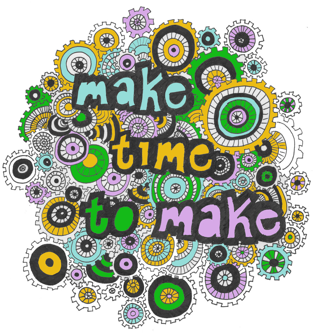 Free Download: Make Time to Make Coloring Page