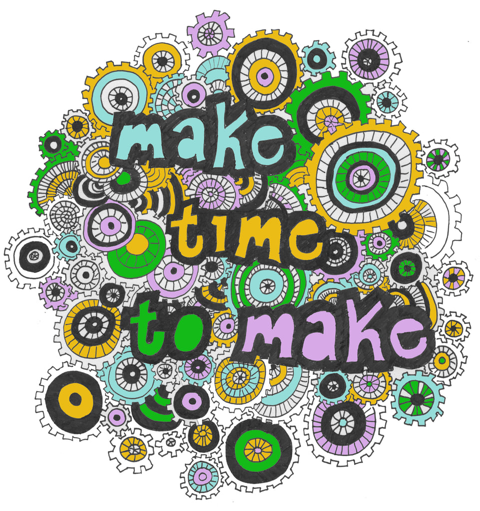 Make Time to Make Coloring Page