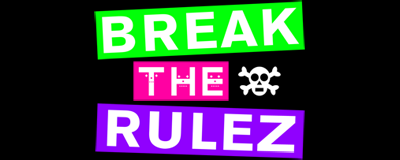 BreakTheRulez