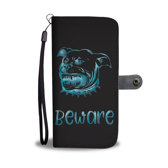Beware of Pitbull Wallet Phone Case