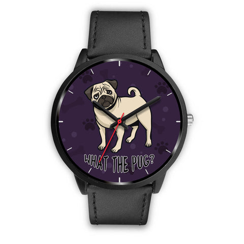 What The Pug Watch for Lovers of Pugs