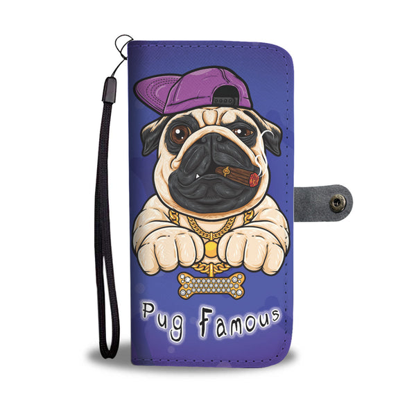 Pug Famous Wallet Phone Case