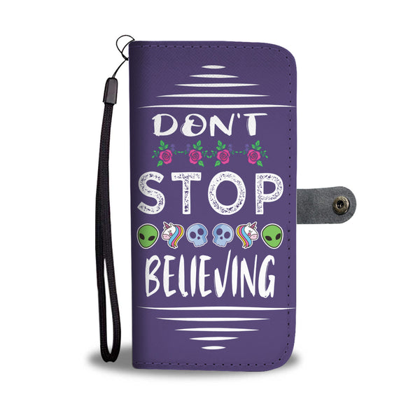 Don't Stop Believing in Aliens Unicorns Skulls Wallet Phone Case
