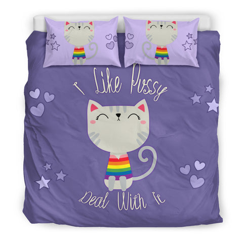 I Like Pussy Deal With It Bedding Set