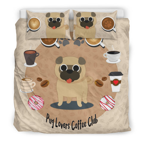 Pug Lovers Coffee Club Bedding Set