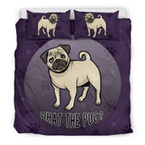 What The Pug Bedding Set for Lovers of Pugs