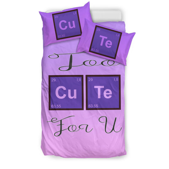 Too Cute For U Bedding Set for Lovers of Chemistry and Physics