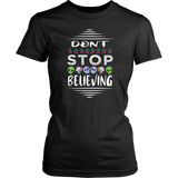 Don't Stop Believing in Aliens Unicorns Skulls District Women's Shirt