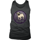 What The Pug District Men's Tank for Lovers of Pugs