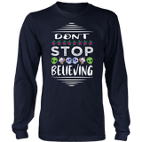 Don't Stop Believing in Aliens Unicorns Skulls District Long Sleeve Shirt
