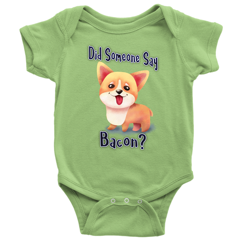Did Someone Say Bacon Corgi Dog Baby Onesie Bodysuit