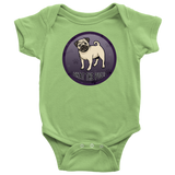 What The Pug Onesie Baby Bodysuit for Lovers of Pugs