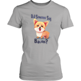 Did Someone Say Bacon Corgi Dog District Women's Shirt