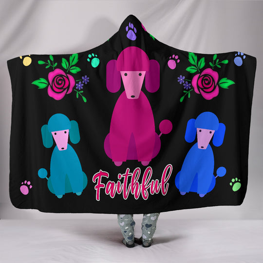 Faithful Poodles Hooded Blanket Cute Dog Poodle Dogs