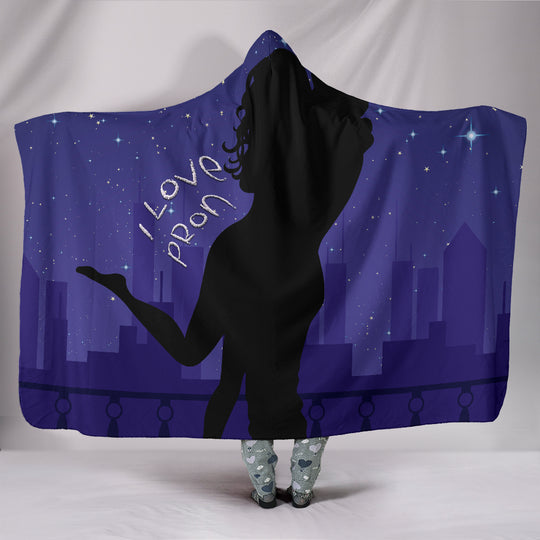 I Love Pron Hooded Blanket for Pron Lovers