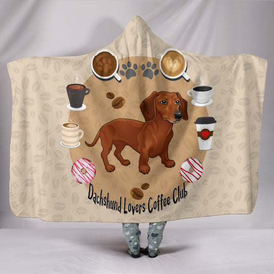 Dachshund Lovers Coffee Club Hooded Blanket for Lovers of Dachshunds