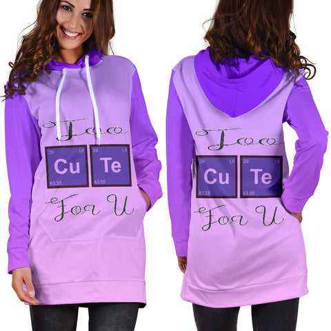 Too Cute For U Hoodie Dress for Lovers of Chemistry and Physics