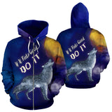 If It Feels Good Do It All Over Print zip Up Hoodie Wolf Howling At The Moon