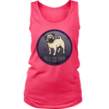 What The Pug District Women's Tank for Lovers of Pugs