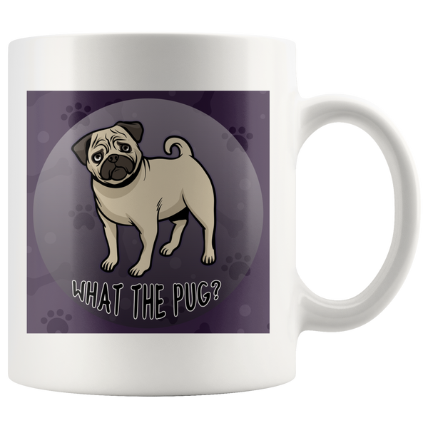 What The Pug Mug for Lovers of Pugs and Dogs