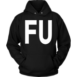 The FU Shirt - T-Shirts, Sweatshirts, Hoodies & V-Necks