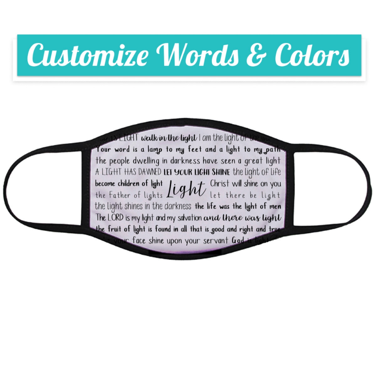 Light Scriptures Face Mask