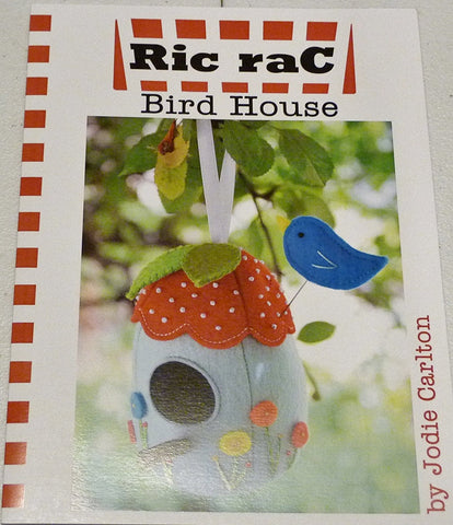Bird House by Jodi Carlton, Ric Rac Pattern
