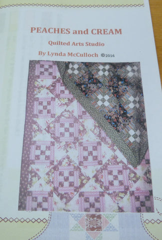 Peaches and Cream Quilt Pattern  By Lynda McCulloch