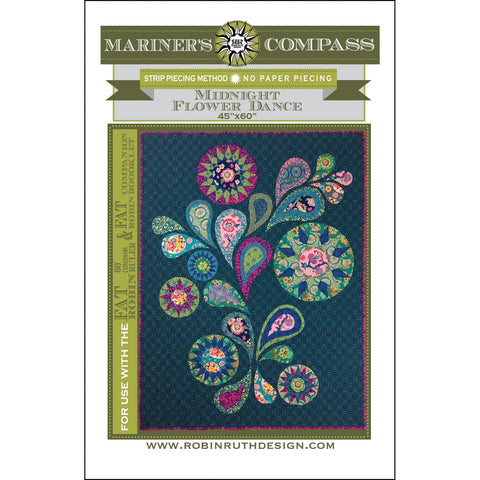 Robin Ruth Design LLC RRD181 Midnight Flower Dance Pattern.For use with the FAT ROBIN 16-point Mariner's compass book and ruler