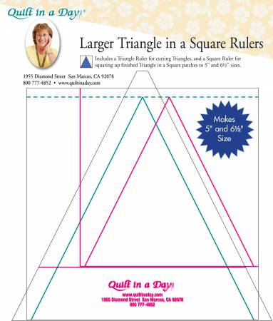 Quilt in a Day - Larger Triangle in a Square Rulers