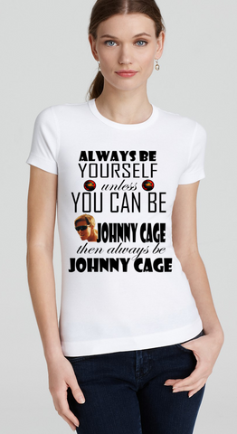 Always be your self Ladies T-Shirt