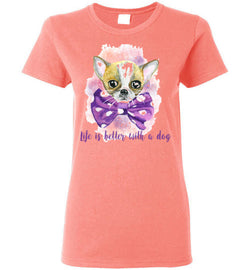 Life is Better With a Dog Ladies T-Shirt - trendninjas