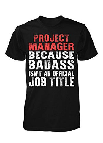 Badass Project Manager - Unisex Tshirt
