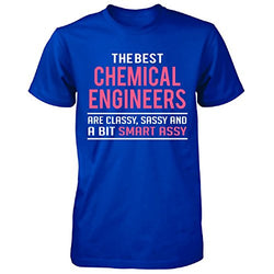 Chemical Engineers Are Classy Sassy And Bit Smart Assy - Unisex Tshirt - trendninjas