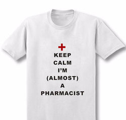 Keep Calm I Am Almost A Pharmacist Men T-Shirt - trendninjas
