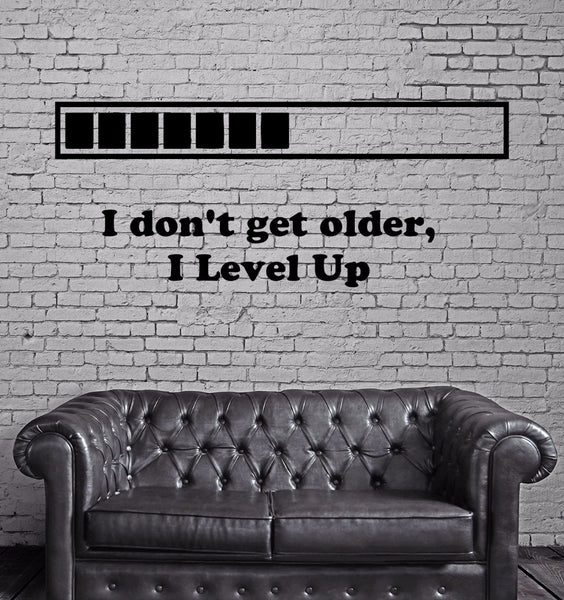 "Wall 3D Vinyl Sticker ""I don't get older, I Level Up"" - trendninjas"