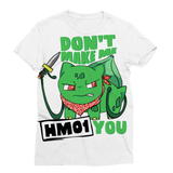 Don't Make Me Sublimation Unisex T-Shirt