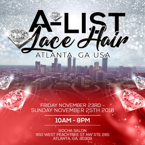 A-LIST LACE HAIR - ATLANTA, GA POP UP EVENT
