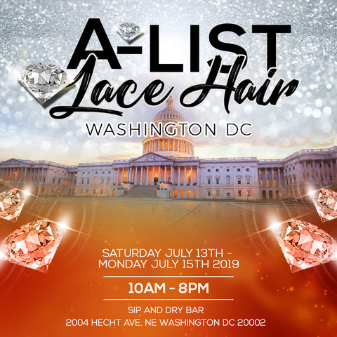 A-LIST LACE HAIR POPUP - WASHINGTON DC POP UP EVENT