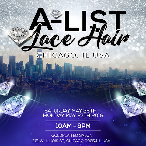 A-LIST LACE HAIR POPUP - CHICAGO POP UP EVENT