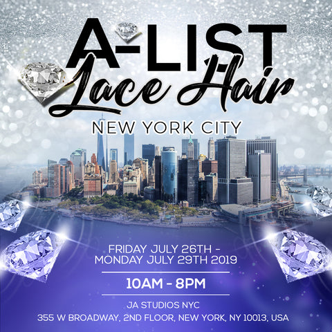 A-LIST LACE HAIR POPUP - NEW YORK CITY POP UP EVENT