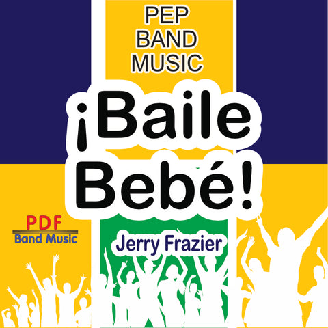 Baile Bebe by Jerry Frazier
