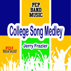 'College Song Medley' by Jerry Frazier. Pep Band sheet music for school bands